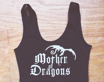 Mother of Dragons Spandex Crop Tank by So Effing Cute - Game of Thrones inspired