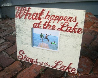 What Happens at the Lake 5 x 7 Photo Frame