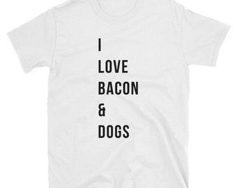 i love bacon, love, love bacon, dog lover