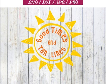 Good Times and Tan Lines Summer Fun Vacation Camp Doodle Sun - svg dxf eps png clipart cut print cricut silhouette cuttable file