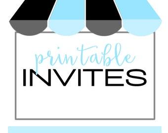 Custom PRINTABLE INVITES (print at home)