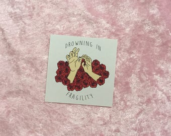 Drowning in Fragility Sticker
