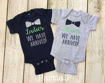 Ladies We Have Arrived TWIN Boy Bodysuits, Boys, bowtie, Baby Shower gift, Coming Home Outfit, Hospital, New twins