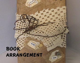 BOOK, ARRANGEMENT, Laugh, Sing, Live, Shabby Chic, Embellished Book, Unique Item, Home Décor, Host Hostess Gift, Western, Country, Southwest