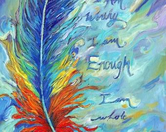 Feather Print, art print,   reiki feather, I Am worthy, i am enough, Fine Art Print chakra Feather