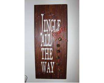 Jingle All the Way Christmas Sign
