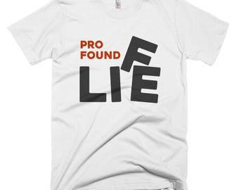 Profound Life, American Apparel Men/Women T-shirt S-XXL
