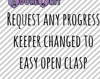 Change to EASY OPEN Clasp