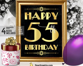 Happy 55th Birthday Sign, Printable 55th Birthday Decor Roaring 20s Gatsby Birthday Party Decoration, Art Deco Black Gold ▷ Instant Download