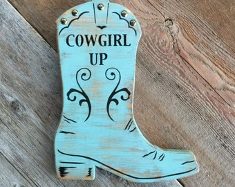 Cowgirl Up Sign, Western Boot, Cowboy Boot, Western Home Decor, Rustic Wood Sign, Wall Art,, Horse Decor, Country Western, Inspirational