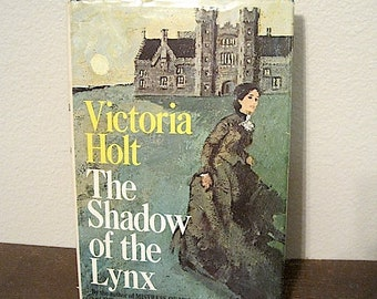 "1971 Victoria Holt ""The Shadow of the Lynx"""