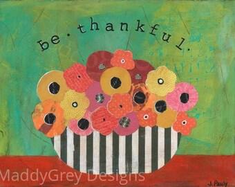 Be humble wall art, blessings wall art, be thankful, gratitude, floral bouquet art, boho gypsy floral art, inspirational art, be grateful