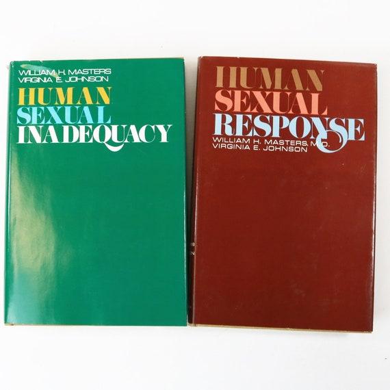 Human Sexual Response + Inadequacy by Masters & Johnson - HCDJ 1st Ed 1966 1970