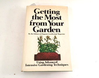 Getting the Most From Your Garden, 1980