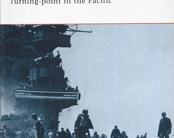 Midway 1942: Turning Point in the Pacific by Mark Healy (Osprey-Campaign)  (Paperback)
