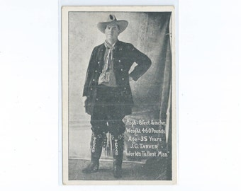 J. G. Tarver Worlds Tallest Man High 8 feet 6 incehes Weight 460 Pounds Age - 35 Years Autographed Post Card ca. 1920