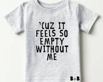 Empty Without Me Tee