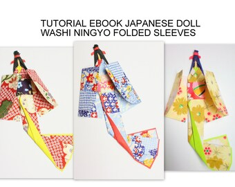 PDF Tutorial Washi Ningyo Folded Sleeves (Japanese Kimono Paper Doll) Origami