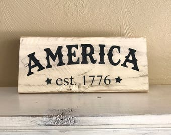 "Farmhouse America Wood Sign, Black and White Patriotic Sign, 4th of July Sign,  5"" x 11.5"""