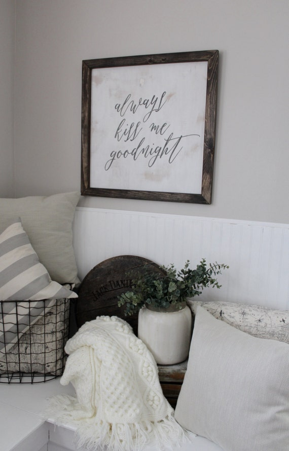 Always Kiss Me Goodnight Bedroom Picture Farmhouse bedroom