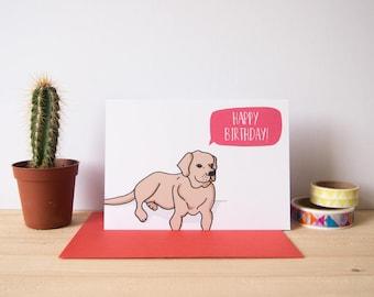 Happy Birthday Card / Labrador Card / Dog Birthday Card / Cute Birthday Card / Pet Birthday Card