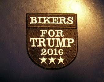 Bikers for TRUMP 2016 Fully Embroidered Patch B&W, New for jacket, hat, vest