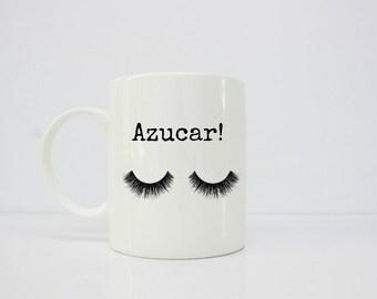 Azucar !mug - celia cruz - latina mug - latina art - taza de cafe - lashes mug - sassy mug
