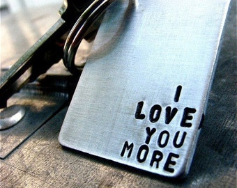 I Love You More Keychain - Ready to Ship!