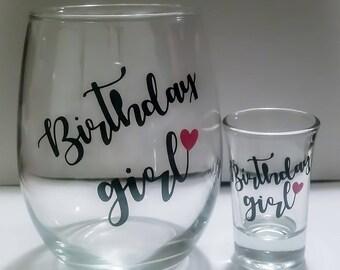 Set of 2, Birthday Girl Wine Glass, Birthday Girl Shot Glass, Birthday Gift for Her, Personalized Wine Glass, Birthday Wine Gift
