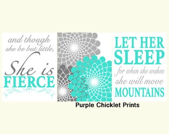 Let Her Sleep And Though She Be But Little She is Fierce Turquoise and Gray Flower Burst Nursery Wall Art Art for Kids Room 11x14 Prints 235