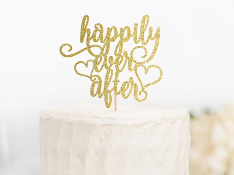 Happily Ever After Cake Topper Happily Ever After Wedding