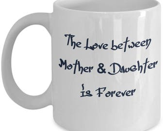 1D Coffee Mug - The Love between Mother & Daughter is Forever