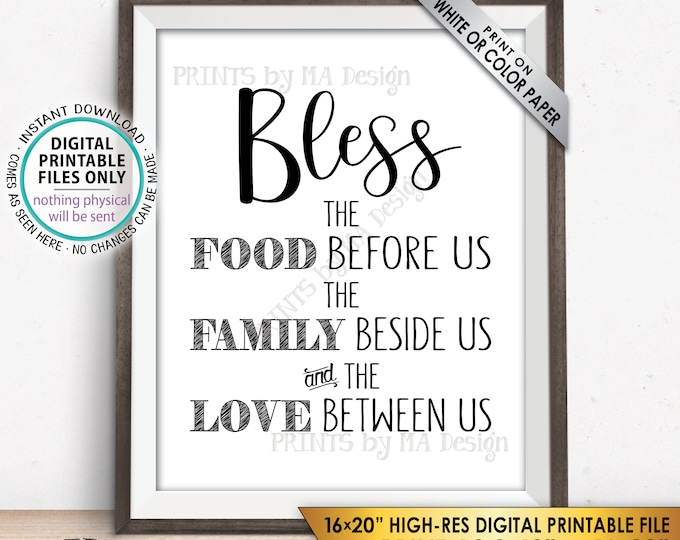 "Bless the Food Before Us The Family Beside Us the Love Between Us Kitchen Wall Decor, Blessing Sign, PRINTABLE 8x10/16x20"" Instant Download"