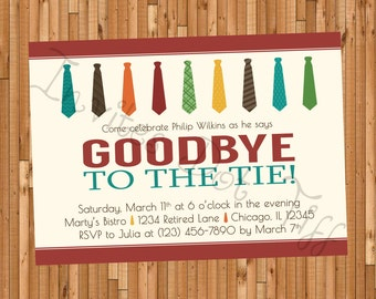 Goodbye to the Tie Retirement Party Invitation (Printable)