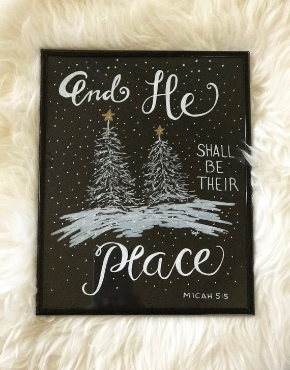 "Christmas or Winter  ""And He Shall Be Their Peace"" Custom Calligraphy Chalkboard Paper Art Print - Gift / Frameable"
