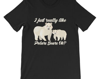 I just really like polar bears short sleeve T-shirt