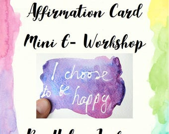 Positive Affirmation Card Mini E-Workshop