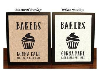 Bakers Gonna Bake | Cupcake Kitchen Decor | Restaurant Decor | Bakery Decor | Cupcake Art | Bakers Decor | Cupcake Lovers | Housewarming