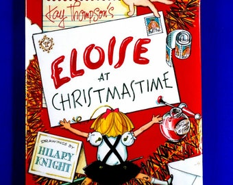 Eloise at Christmas by Kay Thompson's Drawings by Hillary Knight 1999 Hardback DJ