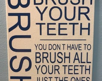 Brush your teeth sign