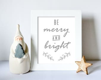 Be Merry And Bright, Christmas, Grey, Xmas Print Wall Art, Winter