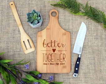 Better Together Paddle Board, Custom Cutting Board, Cheese Board, Personalized, Wedding, Anniversary, Laser Engraved, Bamboo, Wedding Shower