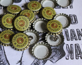 12 Gauge Bottle Cap Pin