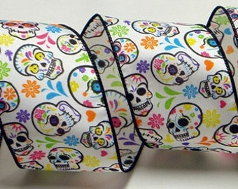 "2.5"" or 4"" Day of the Dead Wired Ribbon ~ Día de Muertos Ribbon~ Colorful Skulls & Flowers ~ Halloween Ribbon ~ 3 Yards"