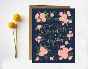 Wedding Day Card  To my matron of honor on my wedding day  matron of honor thank you card  Thank you for being my matron of honor