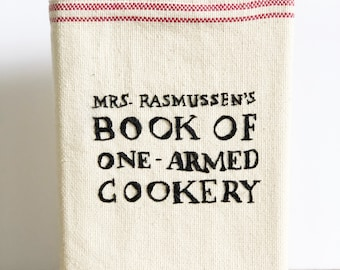 Mrs. Rasmussen's Book of One-Armed Cookery with Hand-Embroidered Jacket