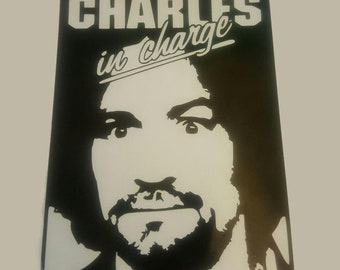 """Charles Manson """"Charles in Charge"""""""