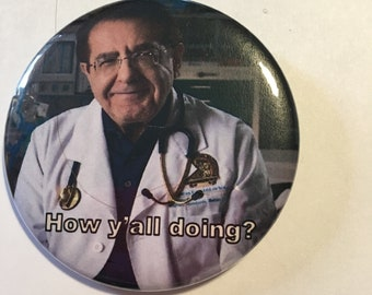 My 600lb life Dr. Nowzaradan Magnet, Pin Or Pocket Mirror