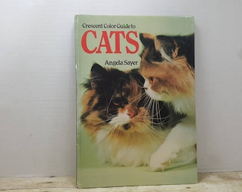 Crescent Color Guide to Cats, 1980, Angela Sayer, vintage cat book
