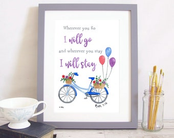 """Art Print """"Wherever You Go I Will Go and Wherever You Stay I Will Stay"""" - Ruth 1:16 (Christian Bible verse) A4 watercolour bicycle bike"""